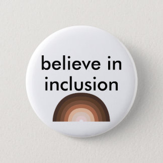 believe in inclusion 2 inch round button