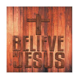 Believe In Jesus Faux Wood Design On Wood Poster