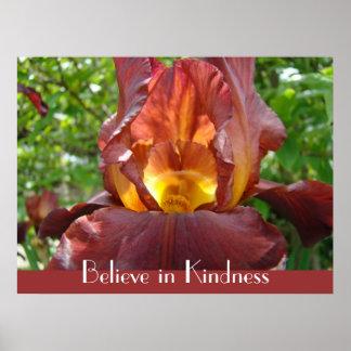 Believe in Kindness art prints gifts Iris Flower