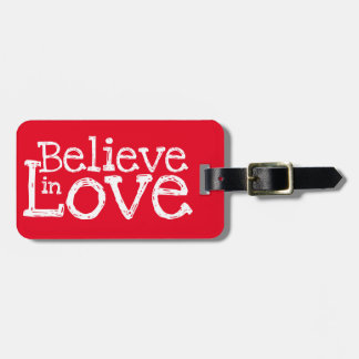 Believe In Love Luggage Tag