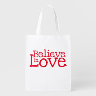 Believe In Love Reusable Grocery Bag