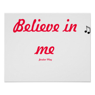Believe in me- jordan may  POSTER