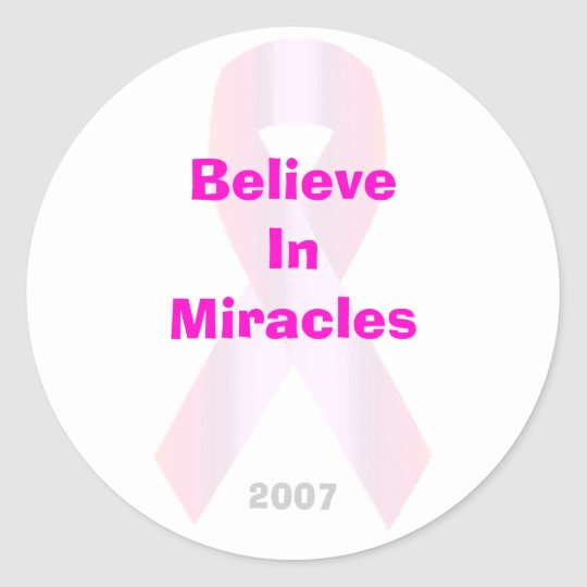 Believe In Miracles Sticker