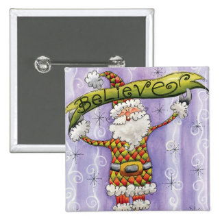 Believe in Santa Claus 2 Inch Square Button