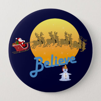 Believe in Santa Claus 4 Inch Round Button