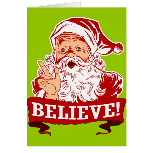 i believe in santa essay At what age did you stop believing in santa claus (tell us your stories) now, i believe in santa claus differently i understand he can be one of the most powerful forces creating happiness in our universe.