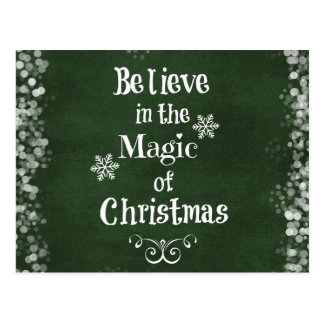 Believe in the magic of Christmas Quote Postcard