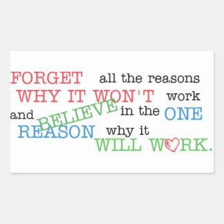 Believe in the One Reason Sticker