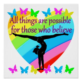 BELIEVE IN THE POWER OF YOUR GYMNASTICS DREAMS PERFECT POSTER