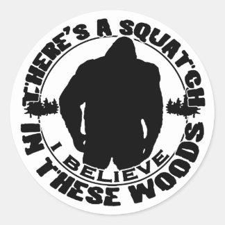 Believe in the Squatch Sticker