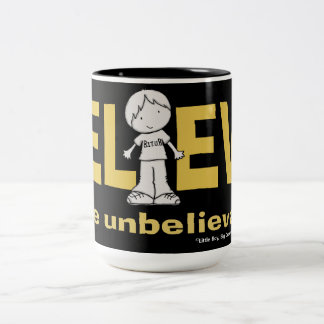 Believe in the Unbelievable Two-Tone Coffee Mug