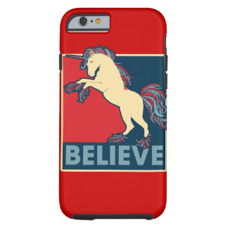 Believe in the Unicorn Tough iPhone 6 Case