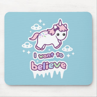 Believe in Unicorns and Aliens Mouse Pad