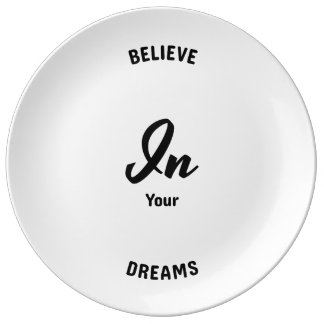Believe In Your Dreams Plate
