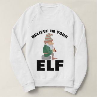 BELIEVE IN YOUR ELF Funny T-shirts