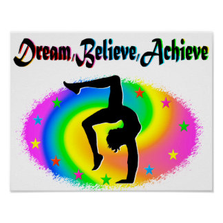 BELIEVE IN YOUR GYMNASTICS DREAMS POSTER