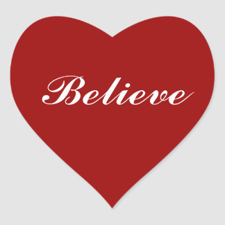 Believe in your Heart Heart Sticker