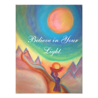 Believe in Your Light print