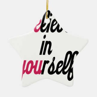 Believe in your self(3).png ceramic star ornament