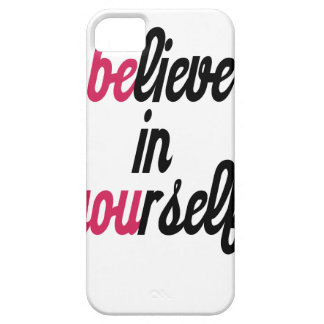 Believe in your self(3).png iPhone 5 cover