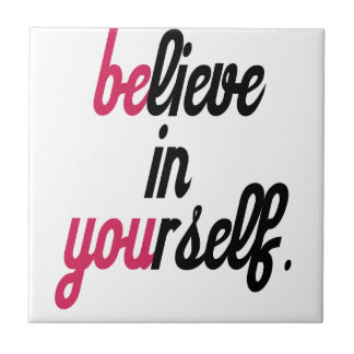 Believe in your self(3).png tile