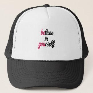 Believe in your self(3).png trucker hat