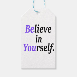 Believe In Your Self.png Gift Tags
