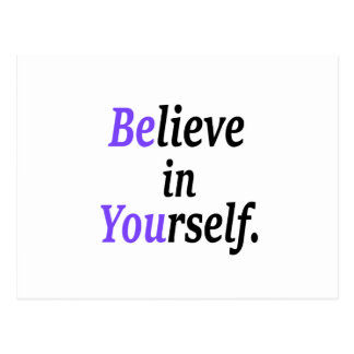 Believe In Your Self.png Postcard