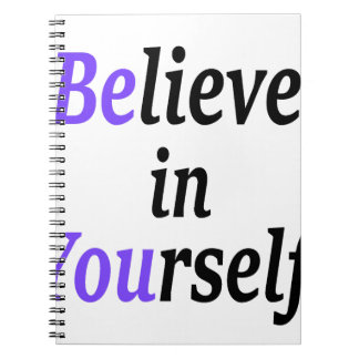 Believe In Your Self.png Spiral Note Book