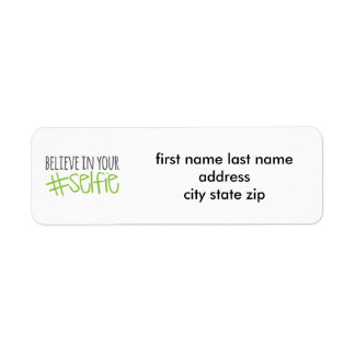 Believe in Your Selfie Return Address Label
