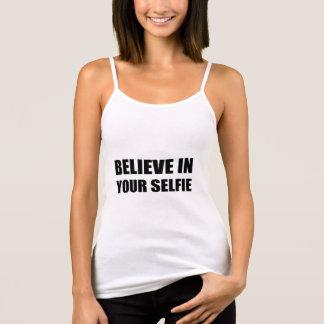 Believe In Your Selfie Tank Top