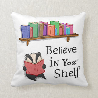 Believe in your shelf - Cushion