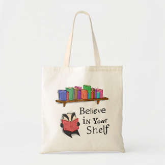Believe in your shelf - Tote Bag