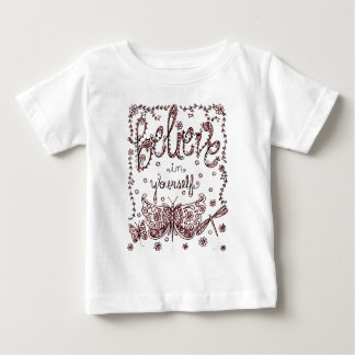 Believe in Yourself 2 Baby T-Shirt