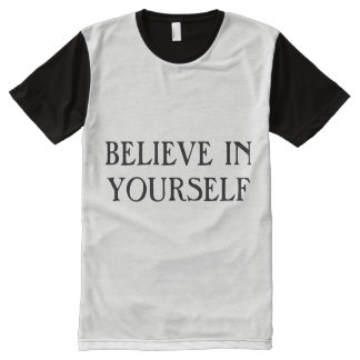 BELIEVE IN YOURSELF All-Over-Print T-Shirt