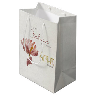 BELIEVE IN YOURSELF, ANYTHING POSSIBLE RUST FLORAL MEDIUM GIFT BAG