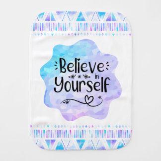 Believe in Yourself Burp Cloth