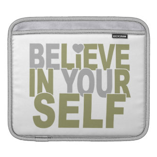 BELIEVE IN YOURSELF custom laptop / iPad sleeve