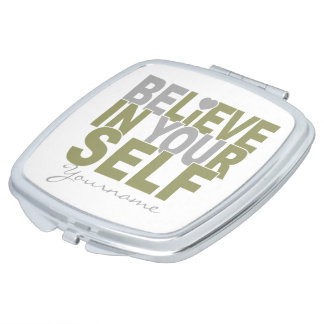 BELIEVE IN YOURSELF custom pocket mirror Vanity Mirrors