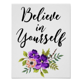 Believe In Yourself Floral Inspirational Wall Art