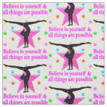 BELIEVE IN YOURSELF GYMNASTICS FABRIC