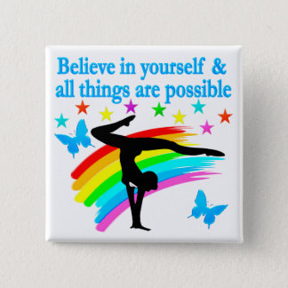 BELIEVE IN YOURSELF GYMNASTICS QUOTE 2 INCH SQUARE BUTTON