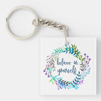"""""""Believe In Yourself"""" Inspirational Quote Keychain"""