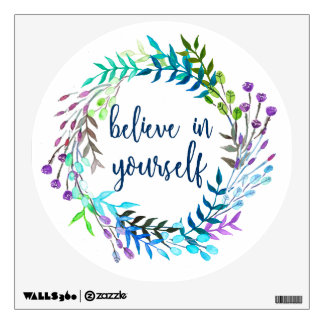 """Believe In Yourself"" Inspirational Quote Wall Sticker"