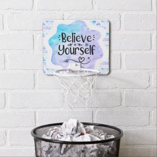 Believe in Yourself Mini Basketball Hoop