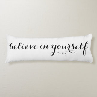Believe in Yourself Motivational Personalized Body Pillow