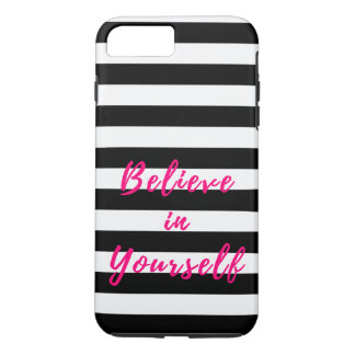 Believe in Yourself Motivational Quote iPhone 8 Plus/7 Plus Case