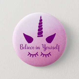 Believe in Yourself Pink Purple Unicorn Badge 2 Inch Round Button