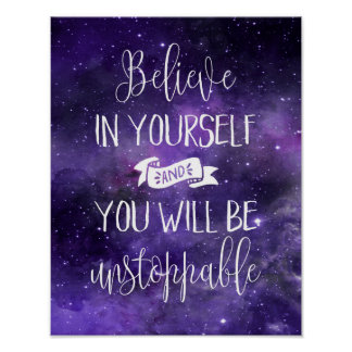 Believe In Yourself Quote Poster