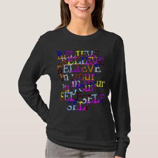 Believe In Yourself shirt